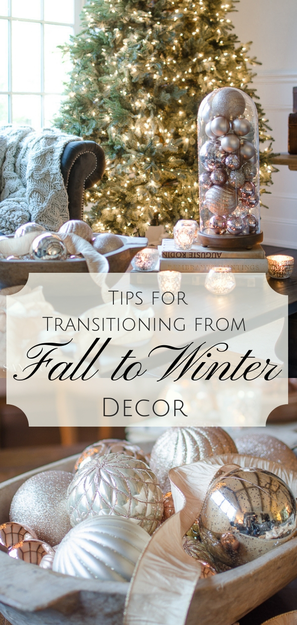 Tips For Transitioning From Fall To Winter Decor Sanctuary Home Decor