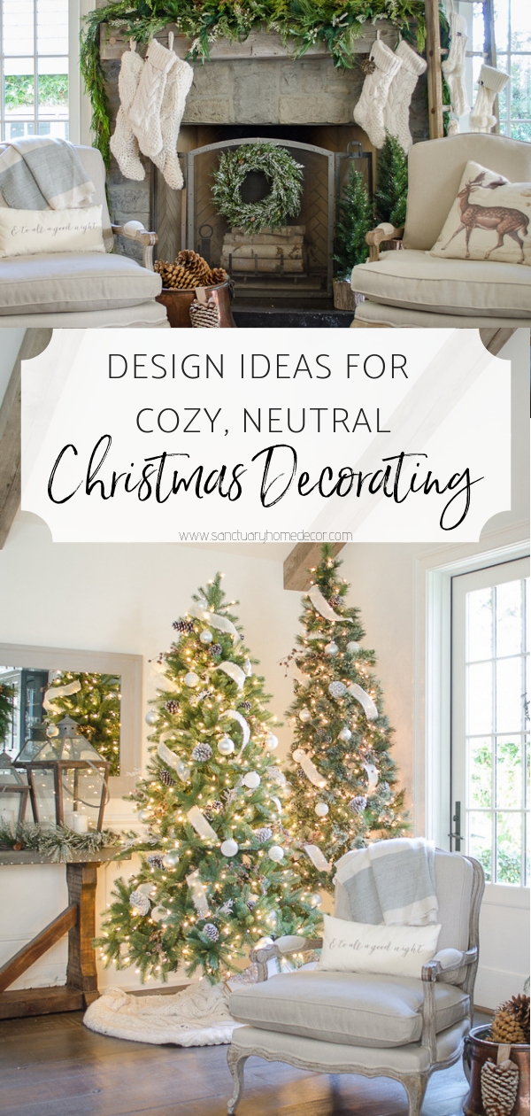 Design Ideas For Cozy Neutral Christmas Decorating Sanctuary Home Decor