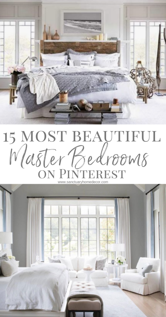 The 15 Most Beautiful Master Bedrooms On Pinterest Sanctuary Home